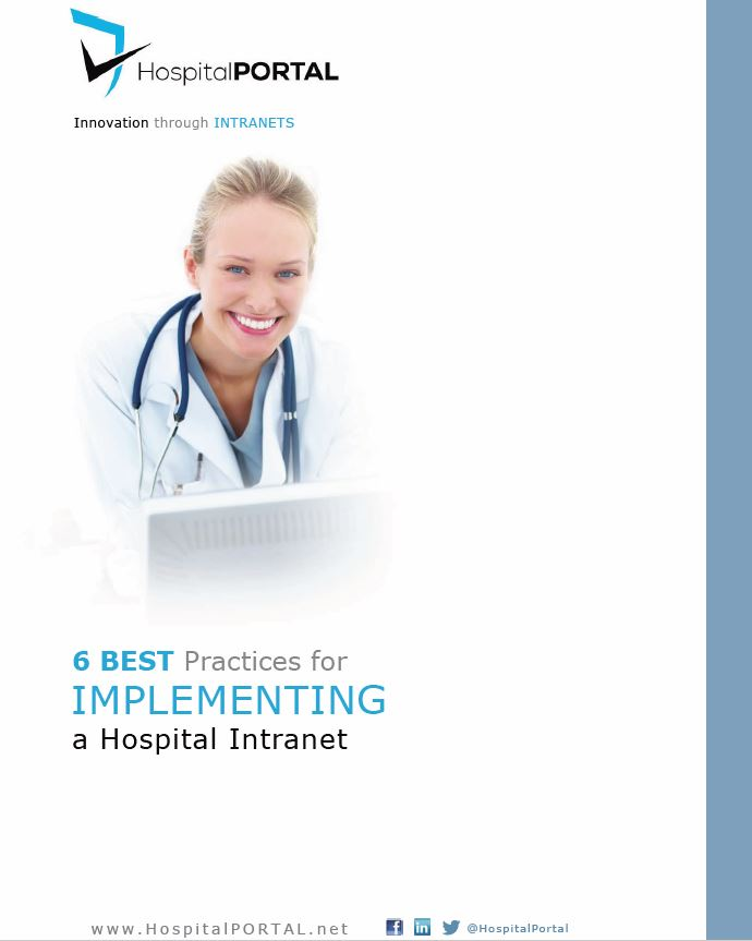 6 Best Practices for Implementing a Hospital Intranet